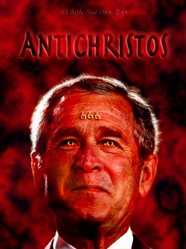 Bush as Antichrist