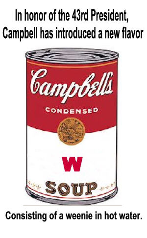 Campbell's W Soup--Mmm--mmm good!