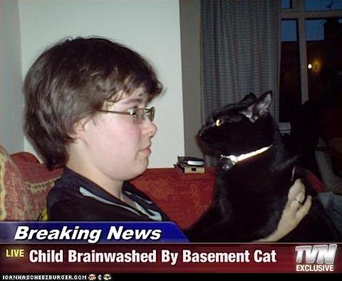 child-brainwashed-by-basement-cat.jpg