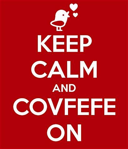keep-calm-and-covfefe-on.jpg