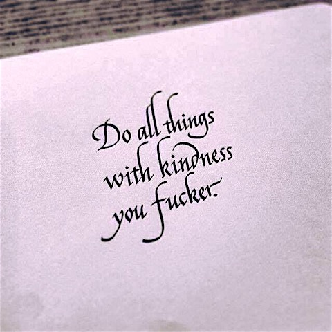 kindness-you-fucker.jpg