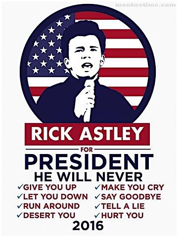 rick-astley-for-prez.jpg
